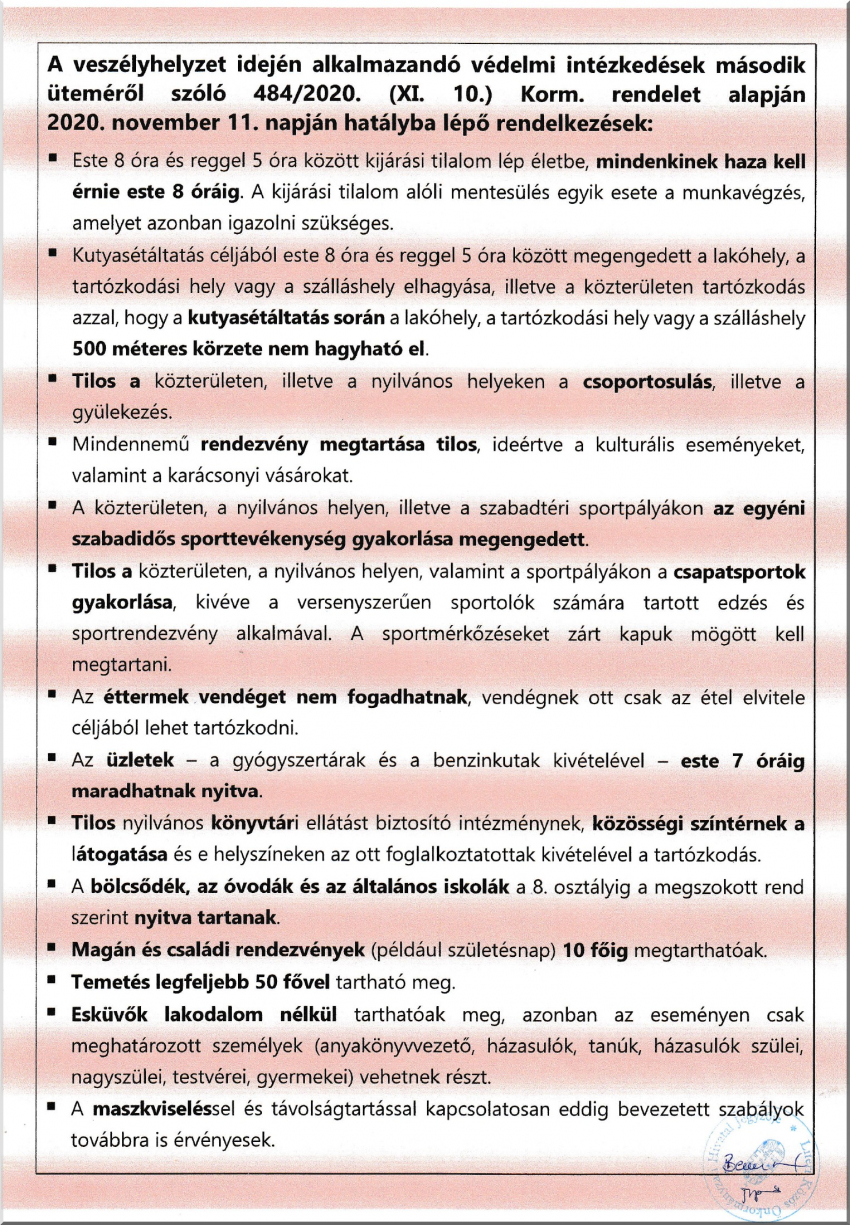 A veszélyhelyzet idején alkalmazandó védelmi intézkedések második üteméről szóló 484/2020. (XI. 10.) Korm. rendelet alapján 2020. november 11. napján