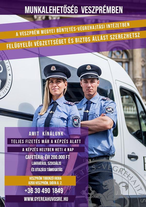 Munkalehetőség Veszprémben - Veszprém Megyei Büntetés-végrehajtási Intézet!