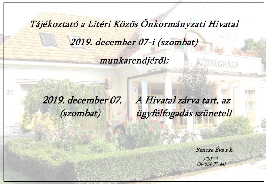Tájékoztató 2019.12.07. munkarendről!