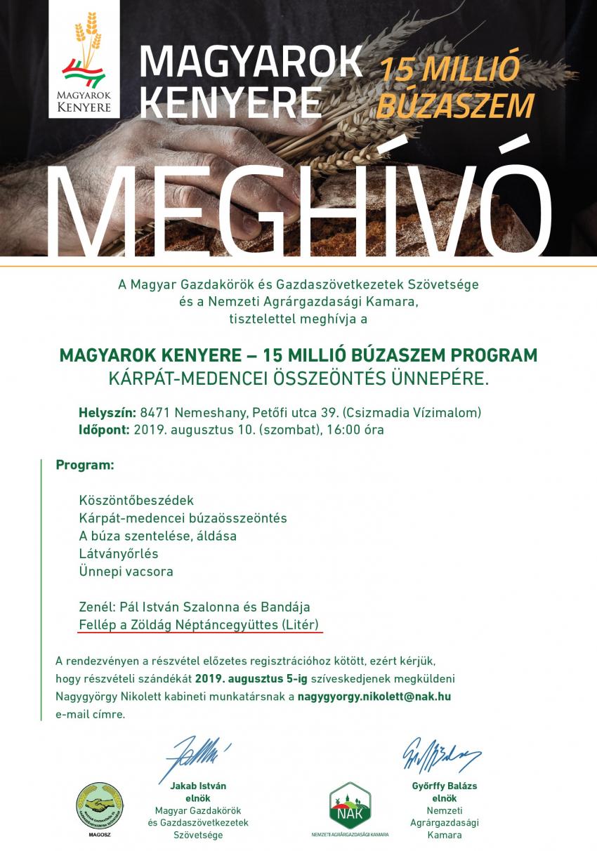 Magyarok Kenyere - 15 millió búzaszem program Kárpát-medencei összeöntés ünnepe!