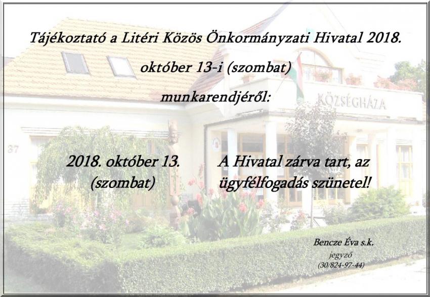 Litéri Közös Önkormányzati Hivatal - Munkarend 2018.10.13. (szombat)