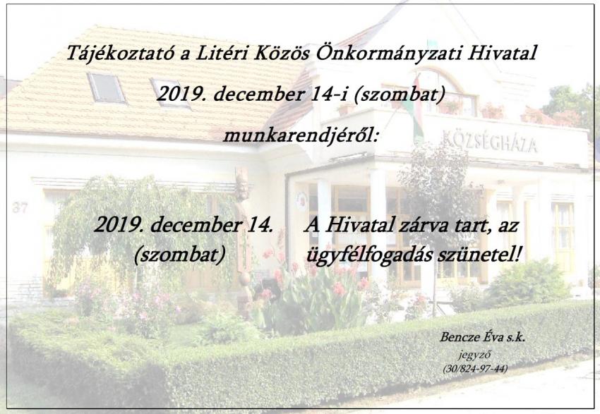 Tájékoztató 2019.12.14. munkarendről!