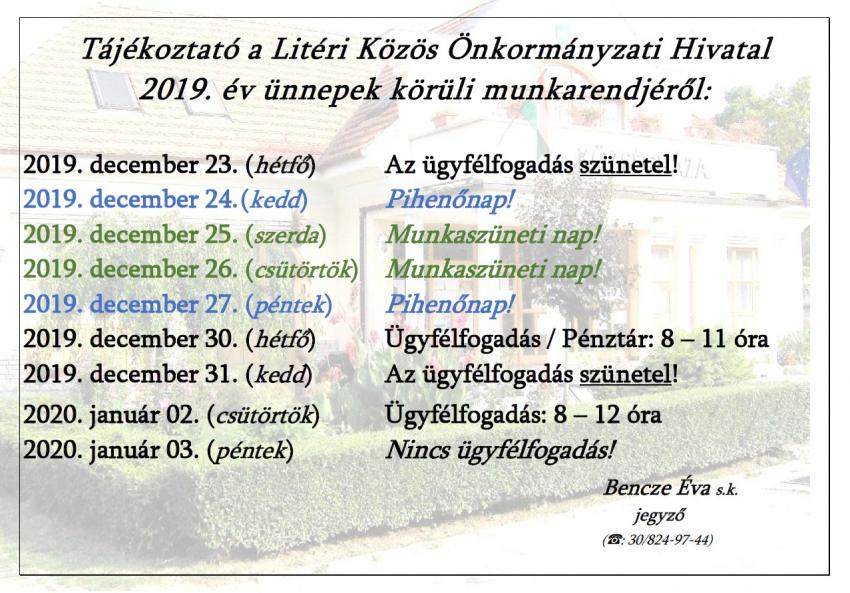 Tájékoztató a Litéri Közös Önkormányzati Hivatal 2019. év ünnepek körüli munkarendjéről!