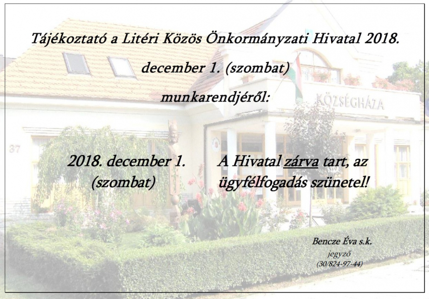 Hivatal munkarendje - 2018.12.01. (szombat)
