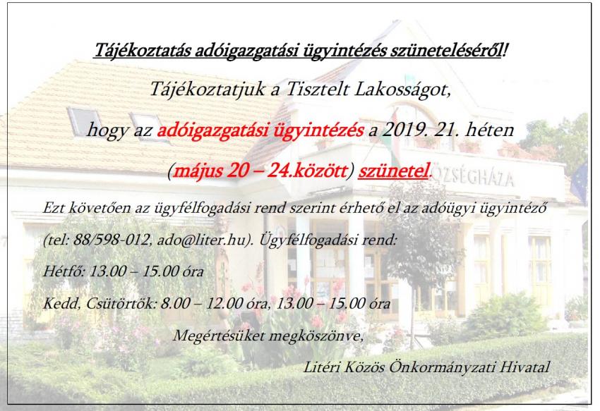 Adóigazgatási ügyintézés szünetelése - 2019. május 20-24.