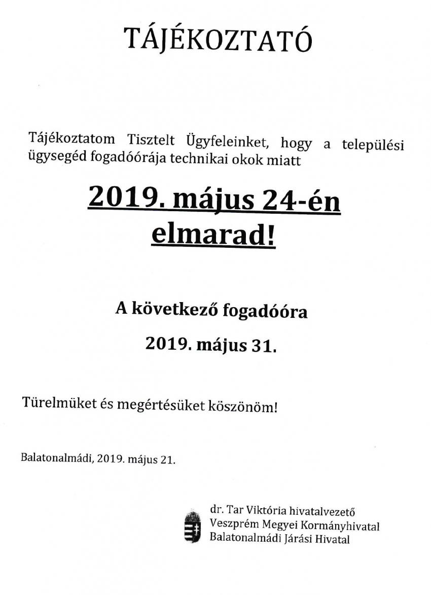 Tájékoztató települési ügysegéd fogadóórájának elmaradásáról - 2019.05.24.