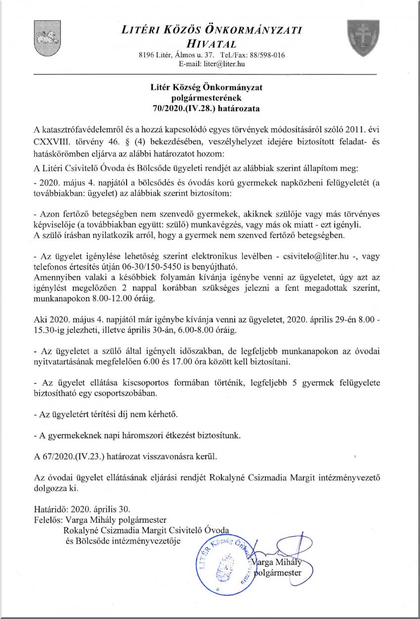 Polgármesteri határozat a Csivitelő Óvoda és Bölcsőde ügyeleti rendjéről!