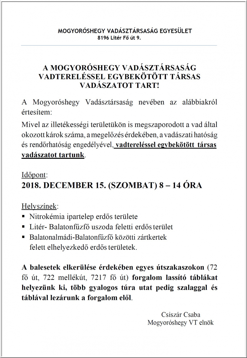 Vadtereléssel egybekötött társas vadászat 2018. december 15-én 8.00 - 14.00 óra között!