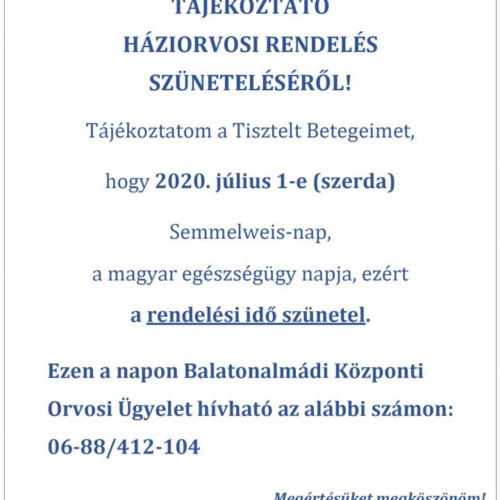 Háziorvosi tájékoztató - 2020. július 1.