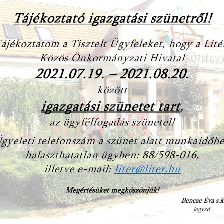 Tájékoztató igazgatási szünetről - 2021.07.19-2021.08.20.
